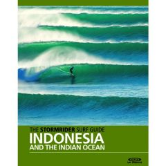 The Stormrider Guide - Indonesia and Indian Ocean